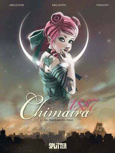 Christophe Arleston u.a.: Chimaira 1887 Band 1