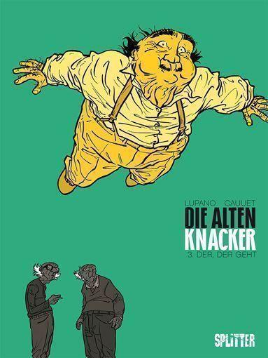 Wilfrid Lupano / Paul Cauuet: Die alten Knacker 03