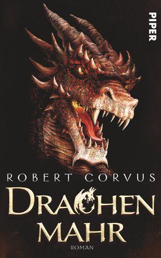 »Drachenmahr« von Robert Corvus