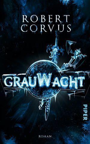 »Grauwacht« von Robert Corvus